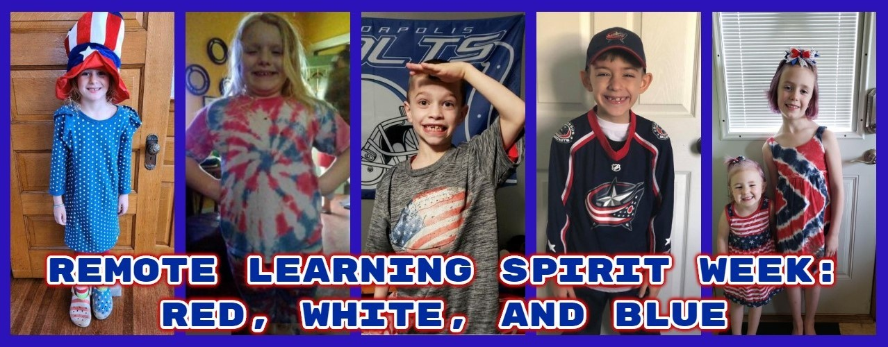 Remote Learning Spirit Week: Red, White, Blue (collage of students dressed in red, white, blue)