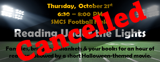 Reading Under the Lights 10-21-21 has been cancelled
